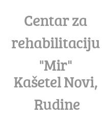 http://www.mspm.hr/adresar_ustanova/ustanove_socijalne_skrbi/domovi_za_osobe_s_tjelesnim_intelektualnim_i_osjetilnim_ostecenjima_domovi_ciji_je_osnivac_republika_hrvatska/centar_za_rehabilitaciju_mir_kasetel_novi_rudine