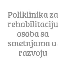 http://www.tvrtke.com/poliklinika-za-rehabilitaciju-osoba-sa-smetnjama-u-razvoju,PID-8,MF-42416.aspx